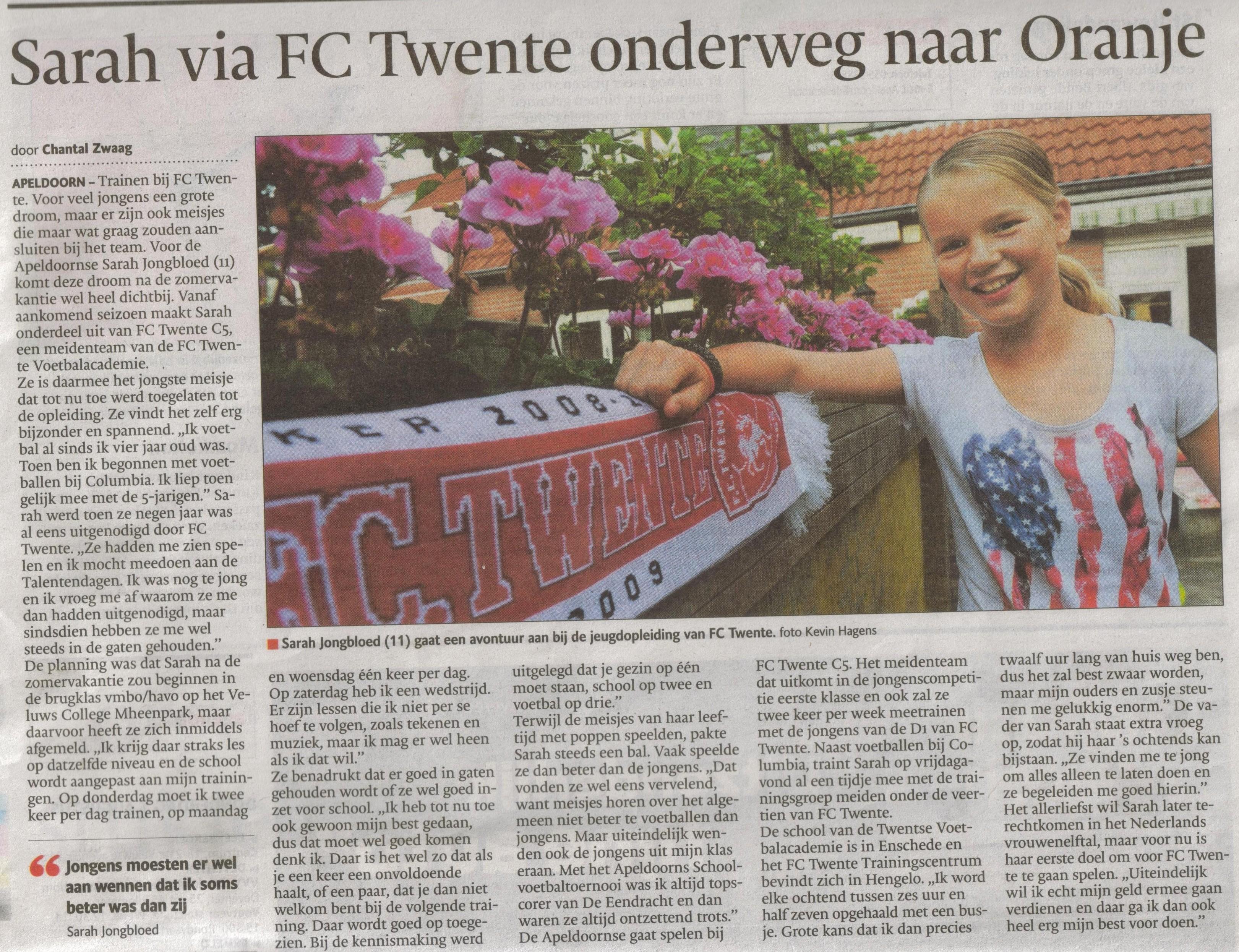 Bron: De Stentor Apeldoorn 1 augustus 2013