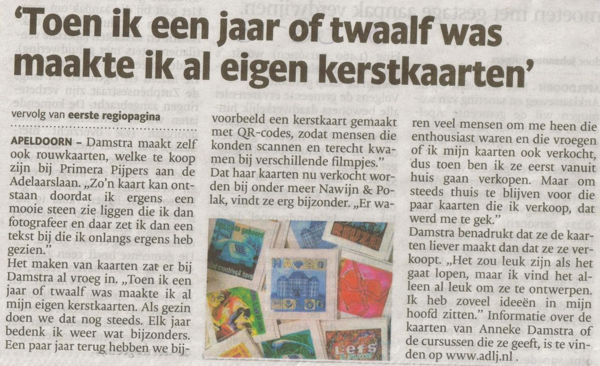 Bron: De Stentor Apeldoorn 3 augustus 2013