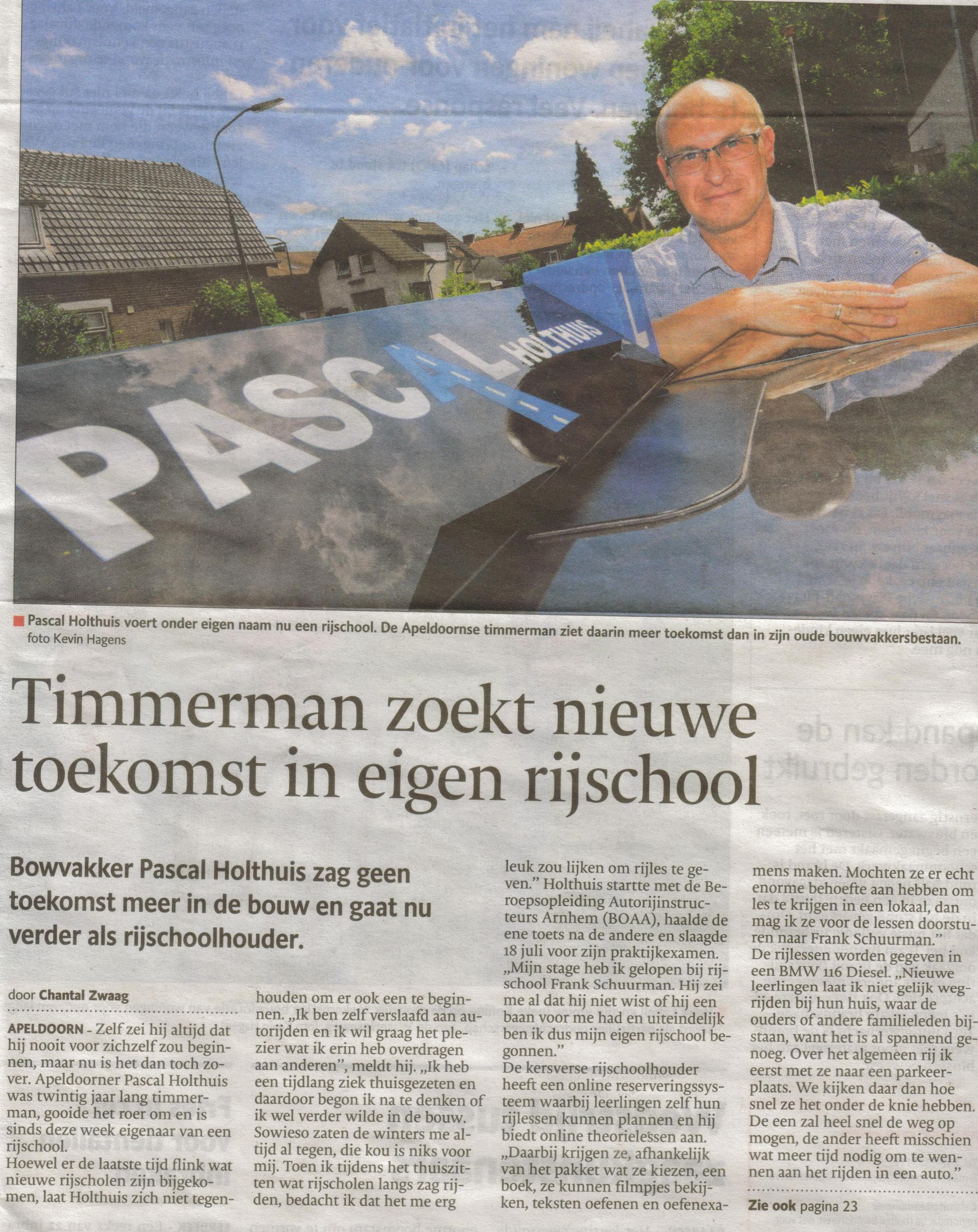 Bron: De Stentor Apeldoorn 9 augustus 2013